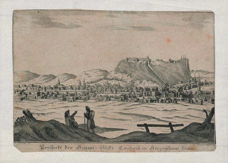 Prospekt der Haupt-Stadt Laybach in Herzogthum Crain, Alois Sommer, 18. stoletje.