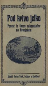 Naslovnica knjige Petra Bohinjca Pod krivo jelko
