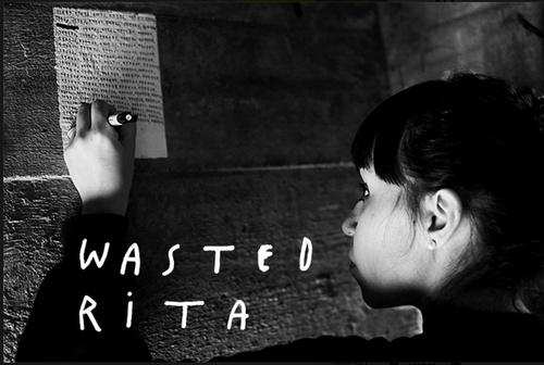 wasted rita